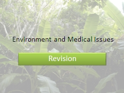 Environment and Medical Issues