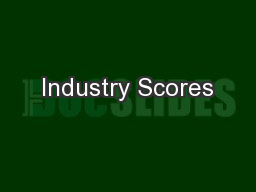 Industry Scores PowerPoint PPT Presentation
