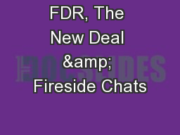 FDR, The New Deal & Fireside Chats PowerPoint PPT Presentation