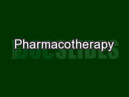 Pharmacotherapy PowerPoint PPT Presentation