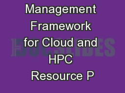 A Project Management Framework for Cloud and HPC Resource P