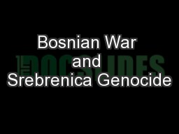 Bosnian War and Srebrenica Genocide