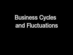 Business Cycles and Fluctuations