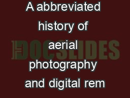 A abbreviated history of aerial photography and digital rem