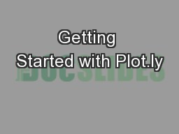 Getting Started with Plot.ly