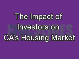 The Impact of Investors on CA's Housing Market