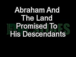 Abraham And The Land Promised To His Descendants