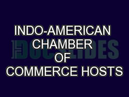 INDO-AMERICAN CHAMBER OF COMMERCE HOSTS