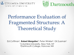 Performance Evaluation of  Fragmented Structures: A Theoret PowerPoint PPT Presentation
