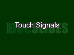 Touch Signals