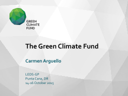 T he Green Climate Fund PowerPoint PPT Presentation
