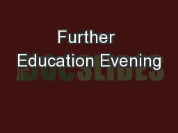Further Education Evening