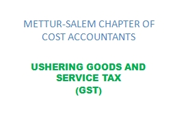 METTUR-SALEM CHAPTER OF COST ACCOUNTANTS PowerPoint PPT Presentation