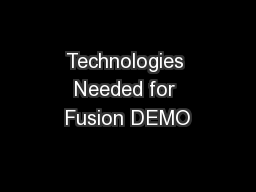 Technologies Needed for Fusion DEMO