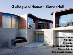 Gallery and House – Steven Holl