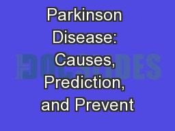 Falls in Parkinson Disease: Causes, Prediction, and Prevent