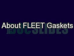 About FLEET Gaskets