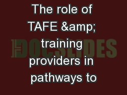 The role of TAFE & training providers in pathways to PowerPoint PPT Presentation