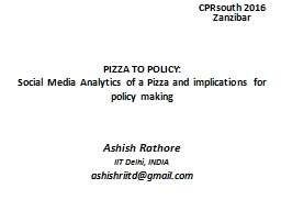 PIZZA TO POLICY: PowerPoint PPT Presentation