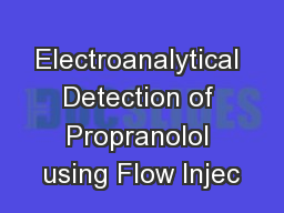 Electroanalytical Detection of Propranolol using Flow Injec