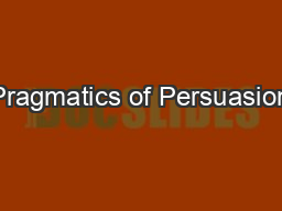 Pragmatics of Persuasion