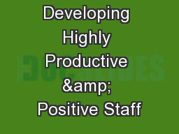 Developing Highly Productive & Positive Staff