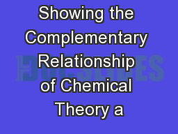 Showing the Complementary Relationship of Chemical Theory a
