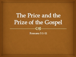 The Price and the Prize of the Gospel