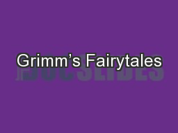 Grimm's Fairytales