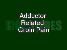 Adductor Related Groin Pain