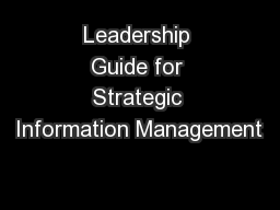 Leadership Guide for Strategic Information Management