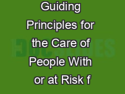 Guiding Principles for the Care of People With or at Risk f