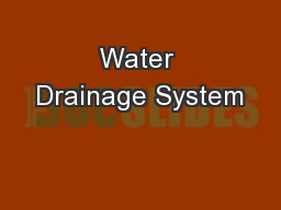 Water Drainage System
