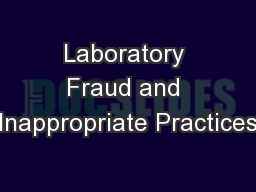 Laboratory Fraud and Inappropriate Practices