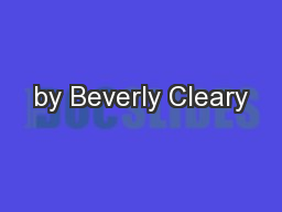 by Beverly Cleary