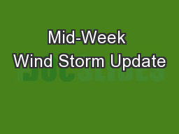 Mid-Week Wind Storm Update