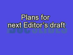 Plans for next Editor's draft