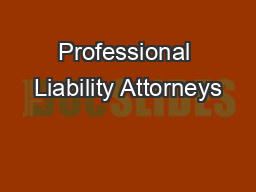 Professional Liability Attorneys