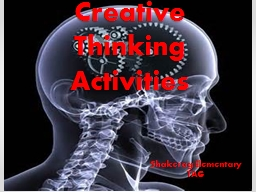 Creative Thinking Activities PowerPoint PPT Presentation