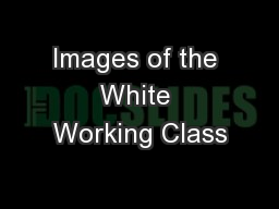 Images of the White Working Class
