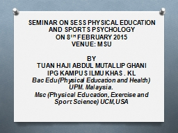 SEMINAR ON SESS PHYSICAL EDUCATION AND SPORTS PSYCHOLOGY