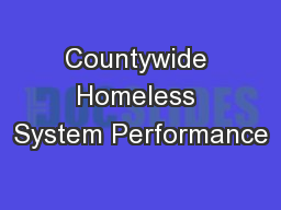 Countywide Homeless System Performance