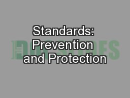 Standards: Prevention and Protection PowerPoint PPT Presentation