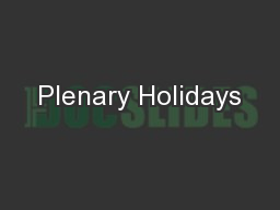 Plenary Holidays