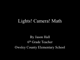 Lights! Camera! Math