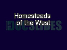 Homesteads of the West