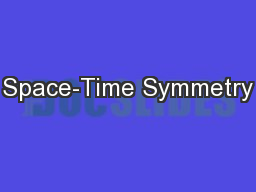 Space-Time Symmetry PowerPoint PPT Presentation