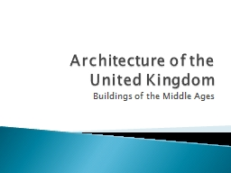 Architecture of the United Kingdom PowerPoint PPT Presentation