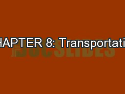 CHAPTER 8: Transportation