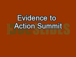Evidence to Action Summit